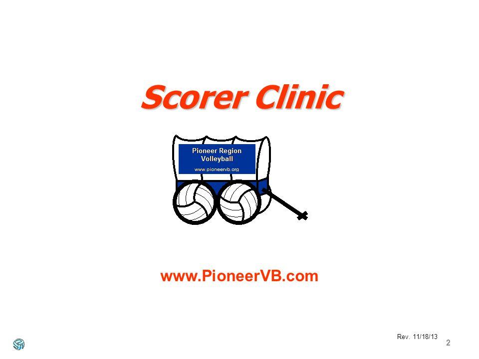 2 Rev. 11/18/13 www.PioneerVB.com Scorer Clinic