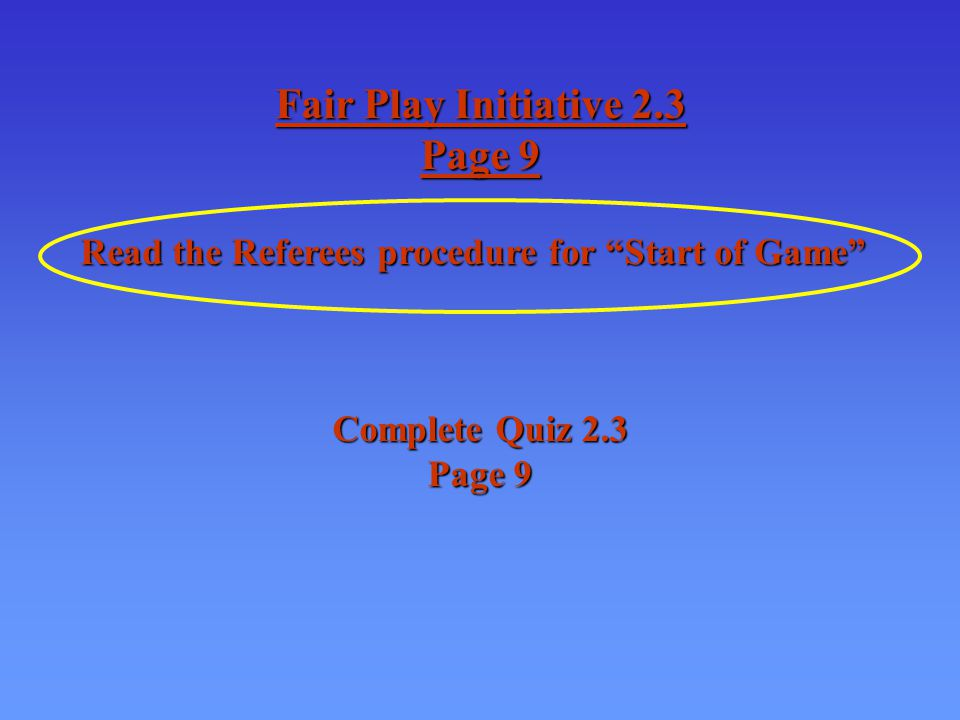 7.Proceed to the penalty bench – stay clear of the penalized player.