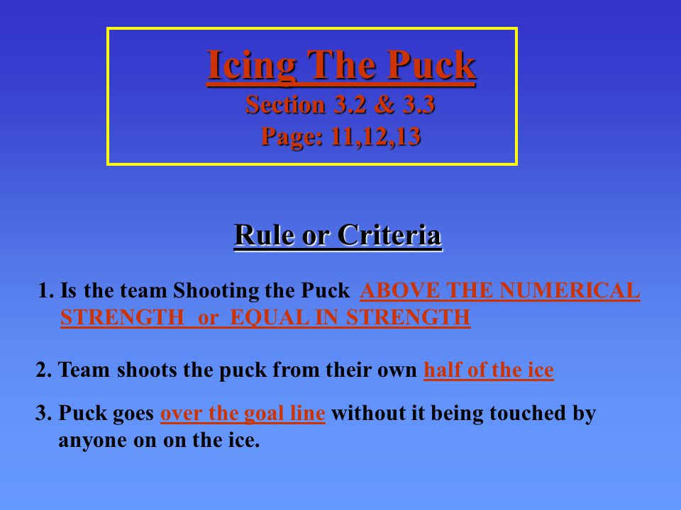 Icing Procedure : Front and Back Linesman (Page 12) Back Linesman 1.