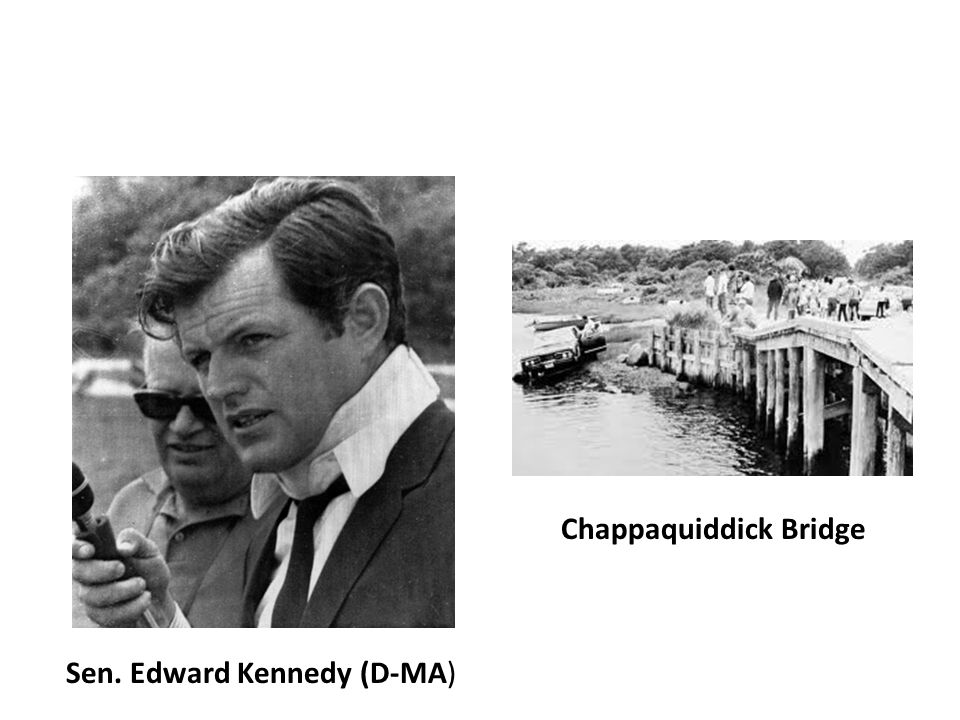 Sen. Edward Kennedy (D-MA) Chappaquiddick Bridge