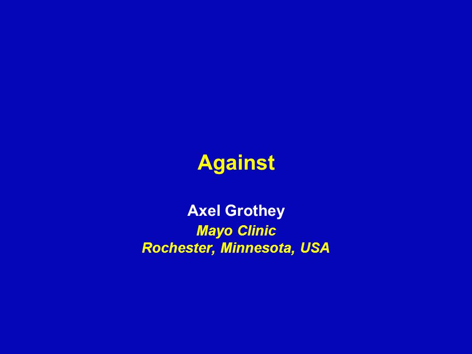 Against Axel Grothey Mayo Clinic Rochester, Minnesota, USA