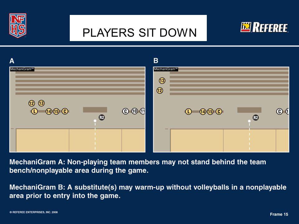PLAYERS SIT DOWN