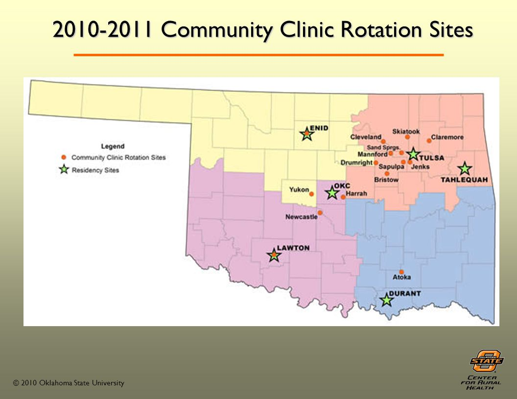 © 2010 Oklahoma State University 2010-2011 Community Clinic Rotation Sites