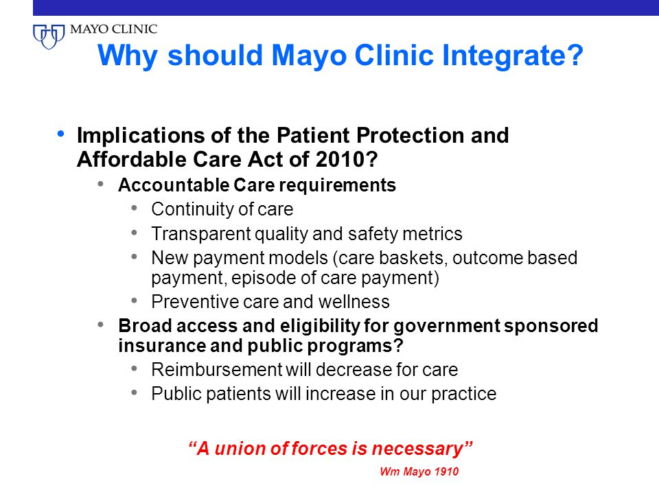 Why should Mayo Clinic Integrate.