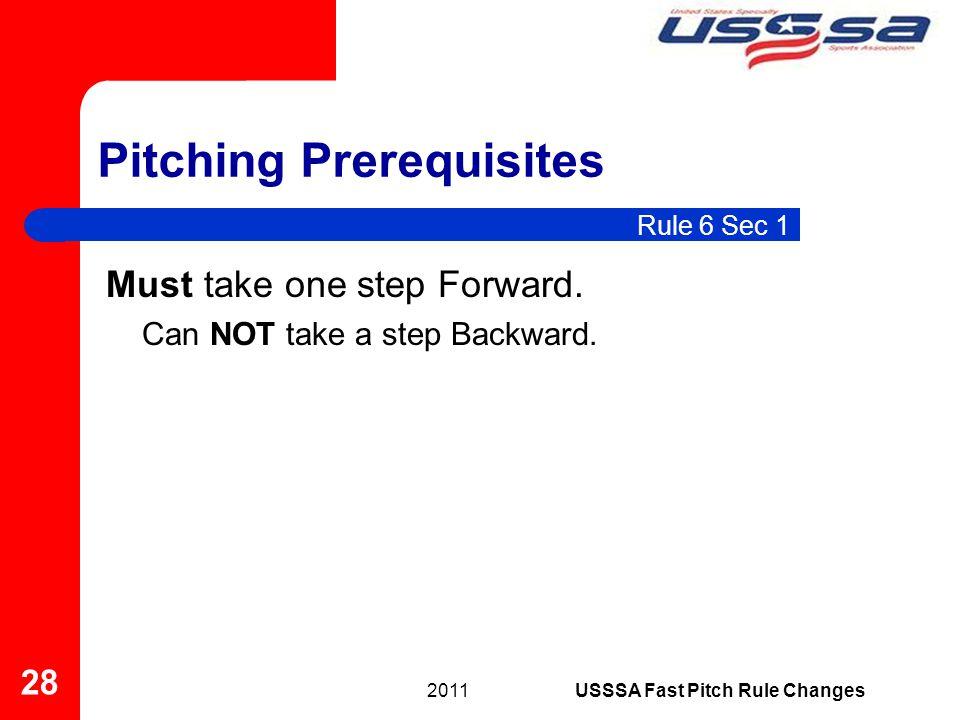 Must take one step Forward. Can NOT take a step Backward.