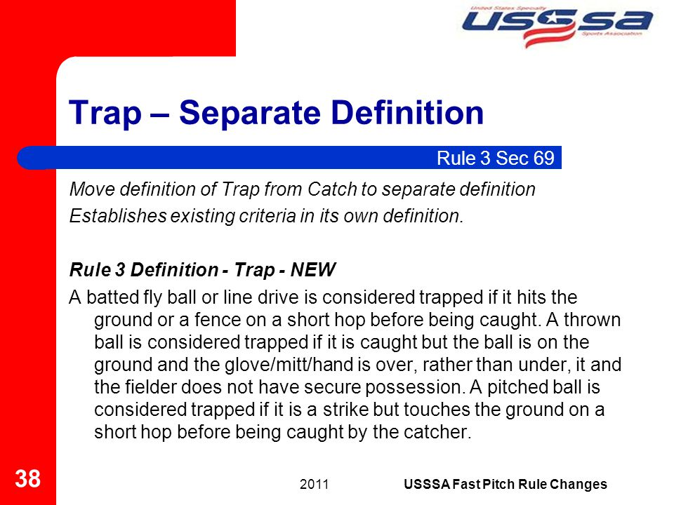Trap – Separate Definition Move definition of Trap from Catch to separate definition Establishes existing criteria in its own definition. Rule 3 Defin