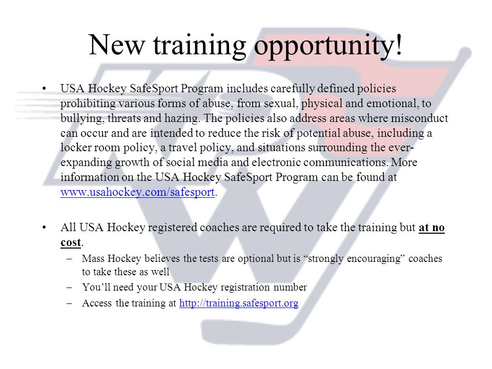 New training opportunity! USA Hockey SafeSport Program includes carefully defined policies prohibiting various forms of abuse, from sexual, physical a