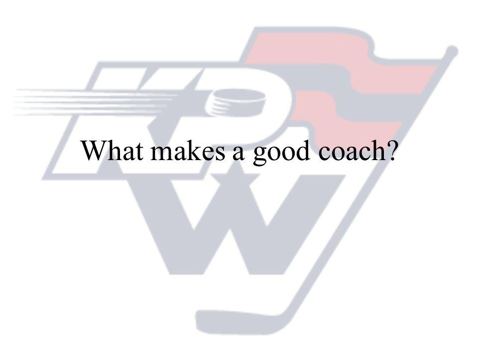 What makes a good coach?