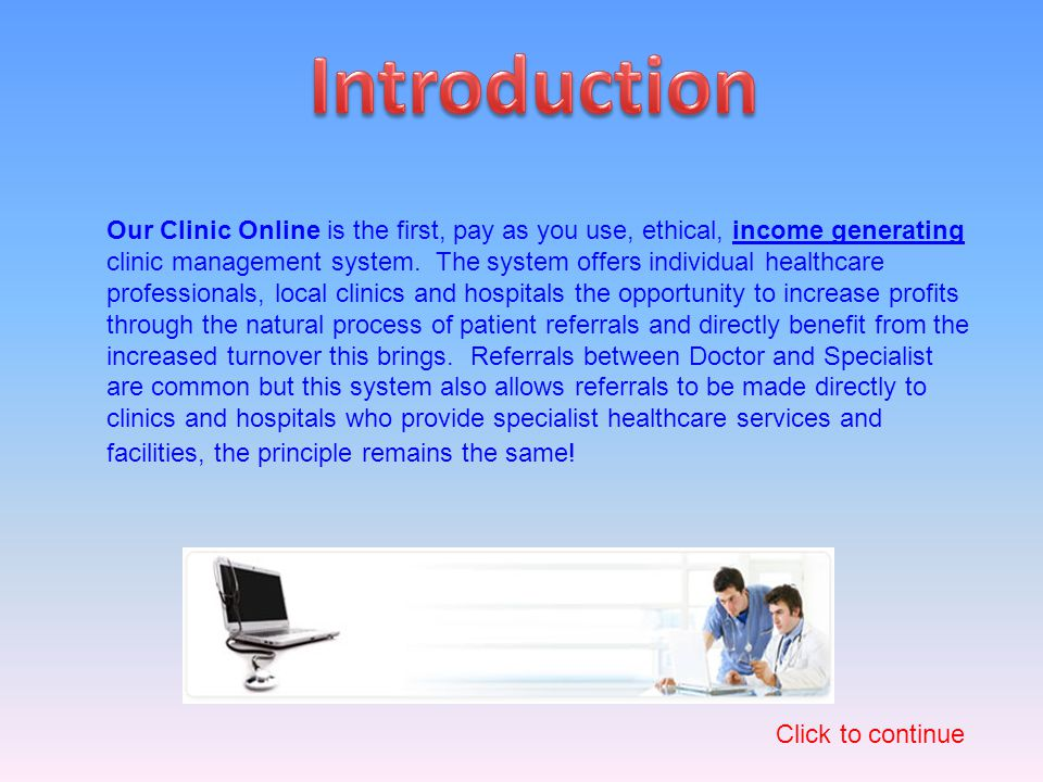 Our Clinic Online is a revolutionary, pay as you use, internet based clinic office system.