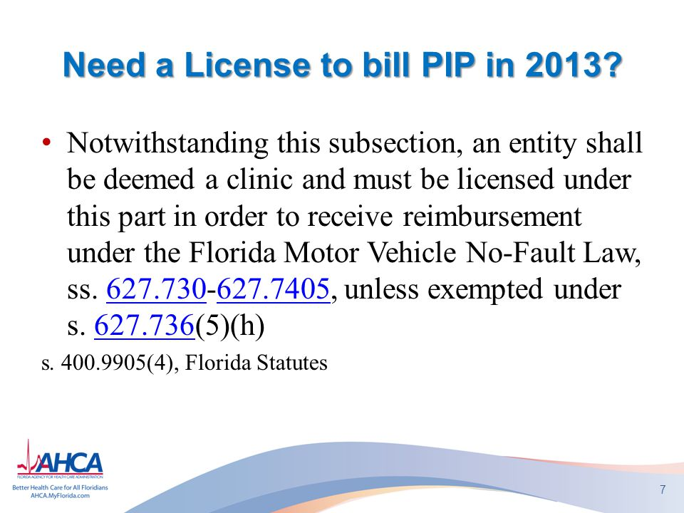 Need a License to bill PIP in 2013.