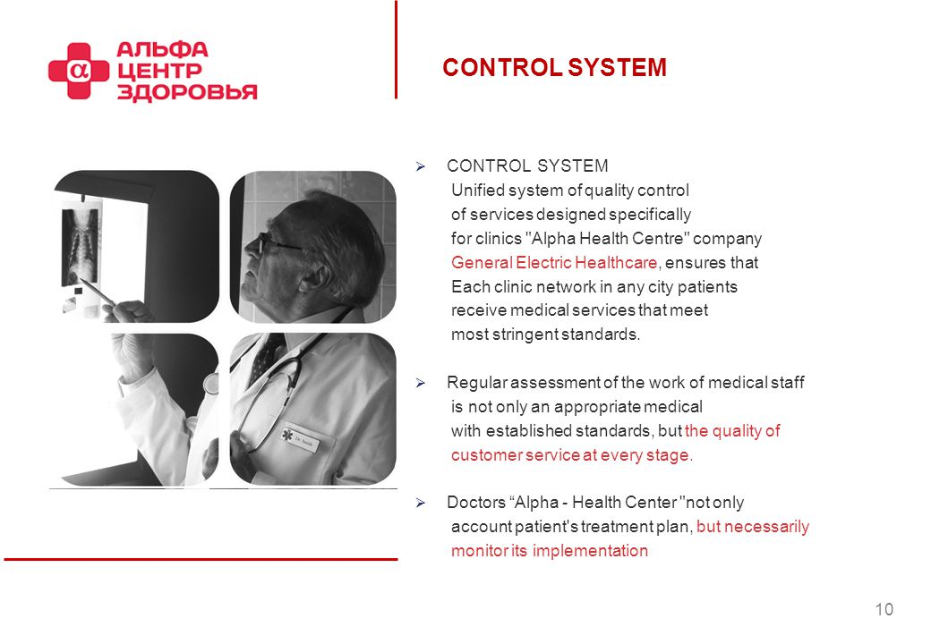 CONTROL SYSTEM Unified system of quality control of services designed specifically for clinics