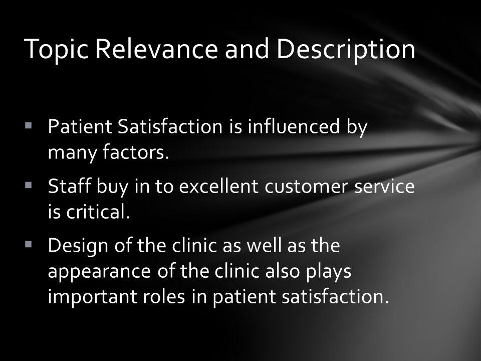 Happy Patient, Happy Staff