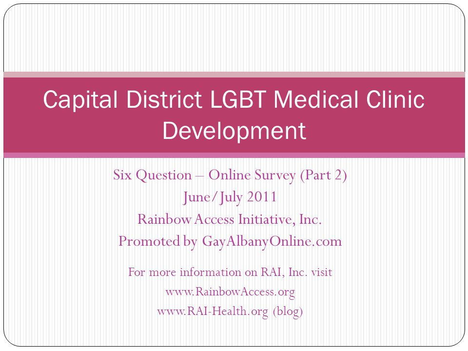 Six Question – Online Survey (Part 2) June/July 2011 Rainbow Access Initiative, Inc.