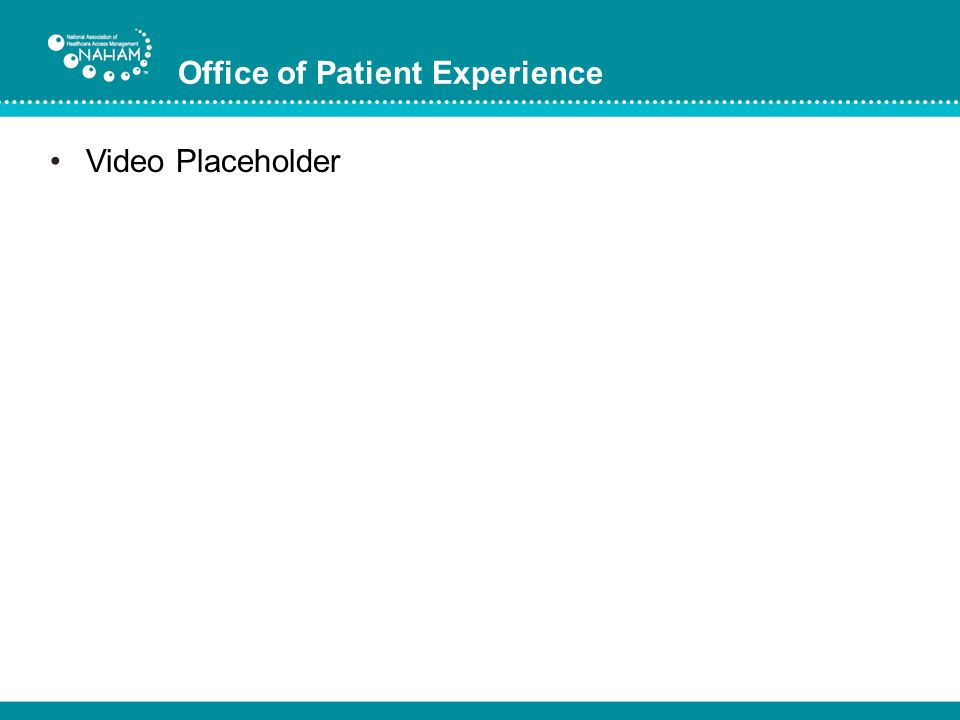 Office of Patient Experience Video Placeholder