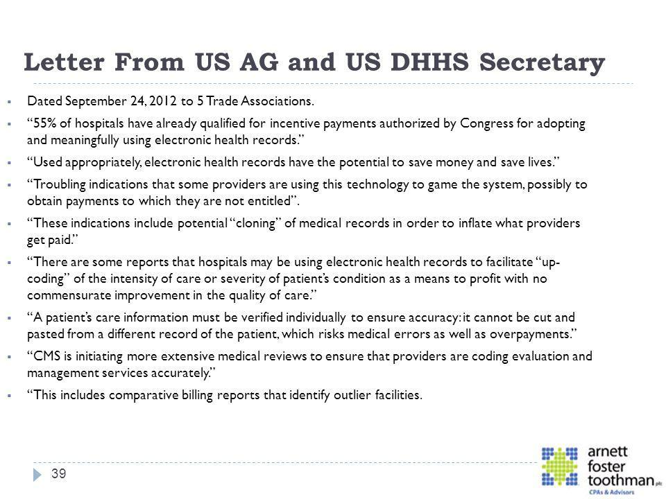 Letter From US AG and US DHHS Secretary Dated September 24, 2012 to 5 Trade Associations. 55% of hospitals have already qualified for incentive paymen