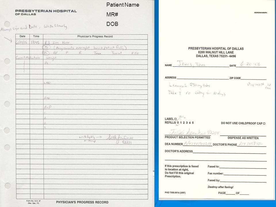 Patient Name MR# DOB