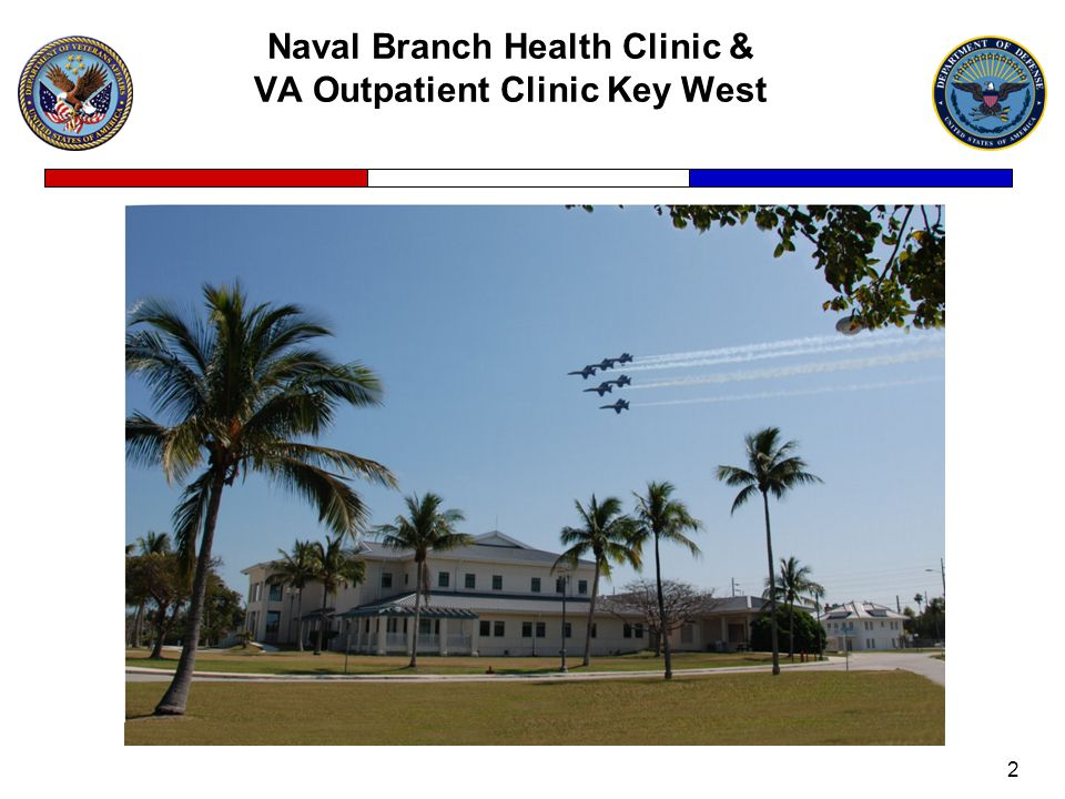 Naval Branch Health Clinic & VA Outpatient Clinic Key West 2