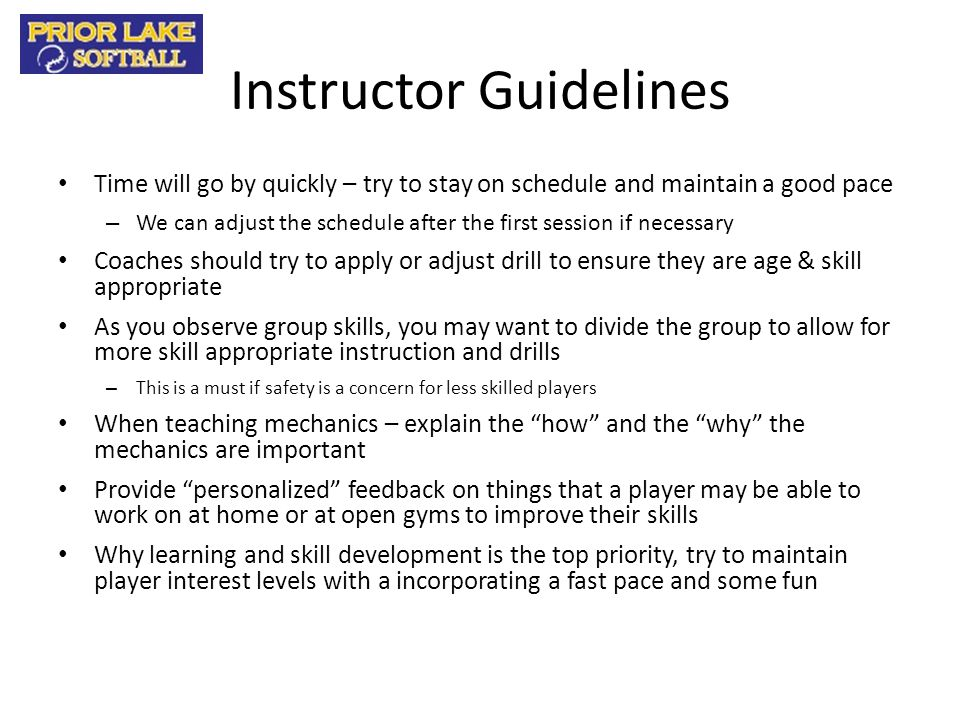 Instructor Guidelines Time will go by quickly – try to stay on schedule and maintain a good pace – We can adjust the schedule after the first session