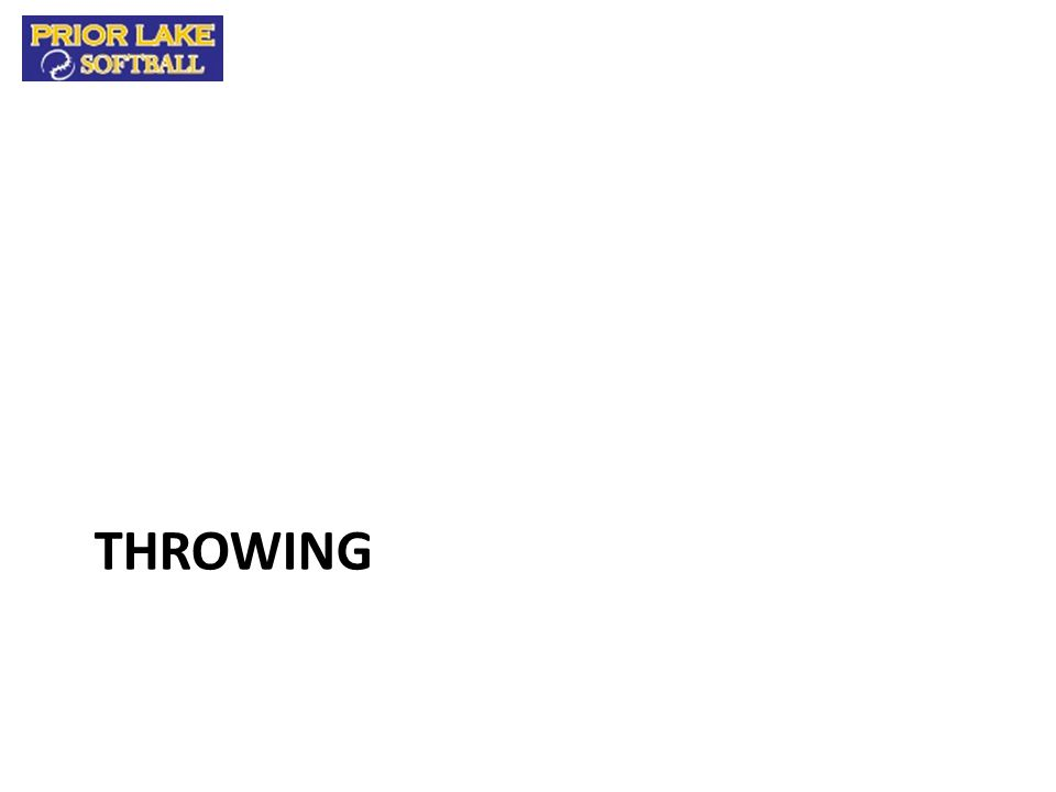 Throwing Schedule – 10 Minutes Younger / less skilled players should focus only on basic mechanics during the throwing session.