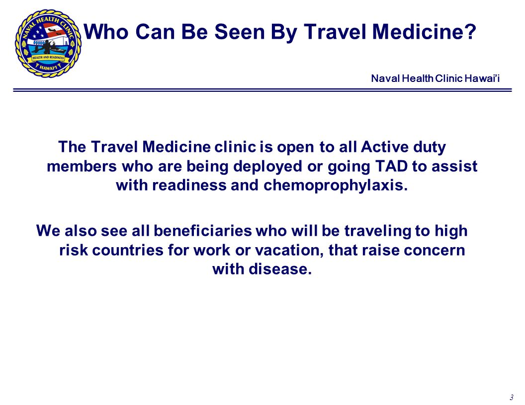 3 Naval Health Clinic Hawaii Who Can Be Seen By Travel Medicine.