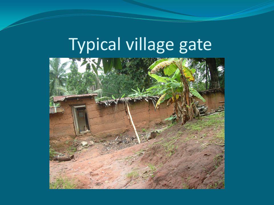 Typical village gate