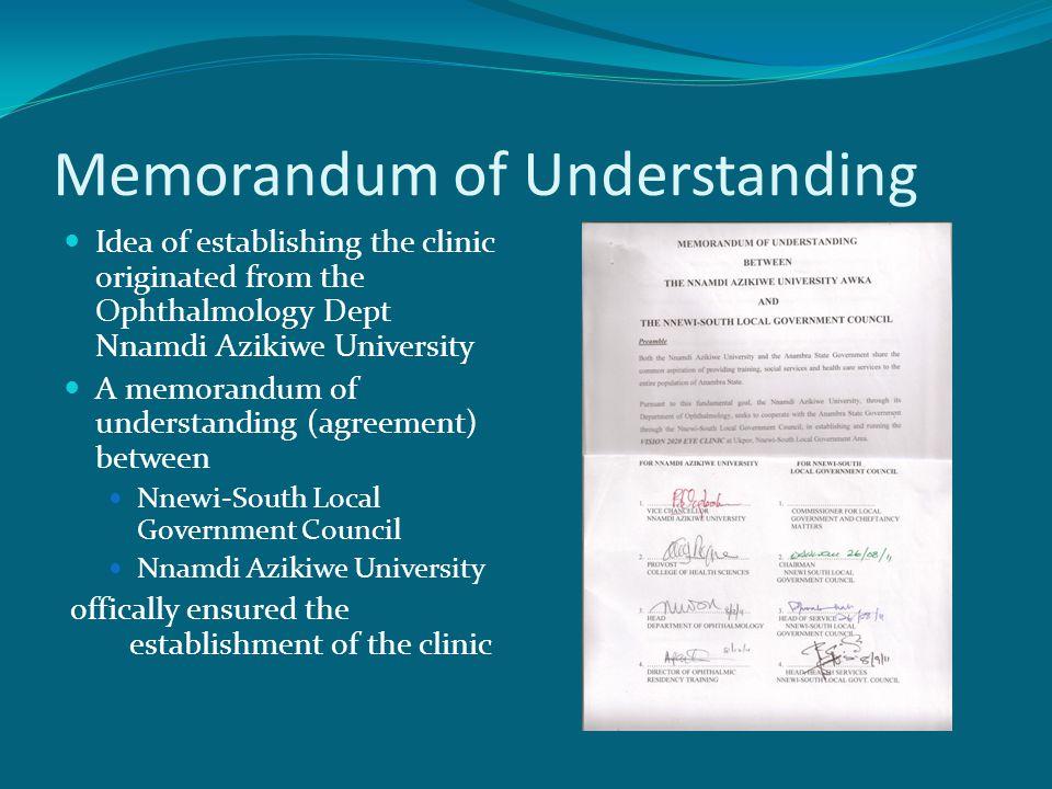Memorandum of Understanding Idea of establishing the clinic originated from the Ophthalmology Dept Nnamdi Azikiwe University A memorandum of understan