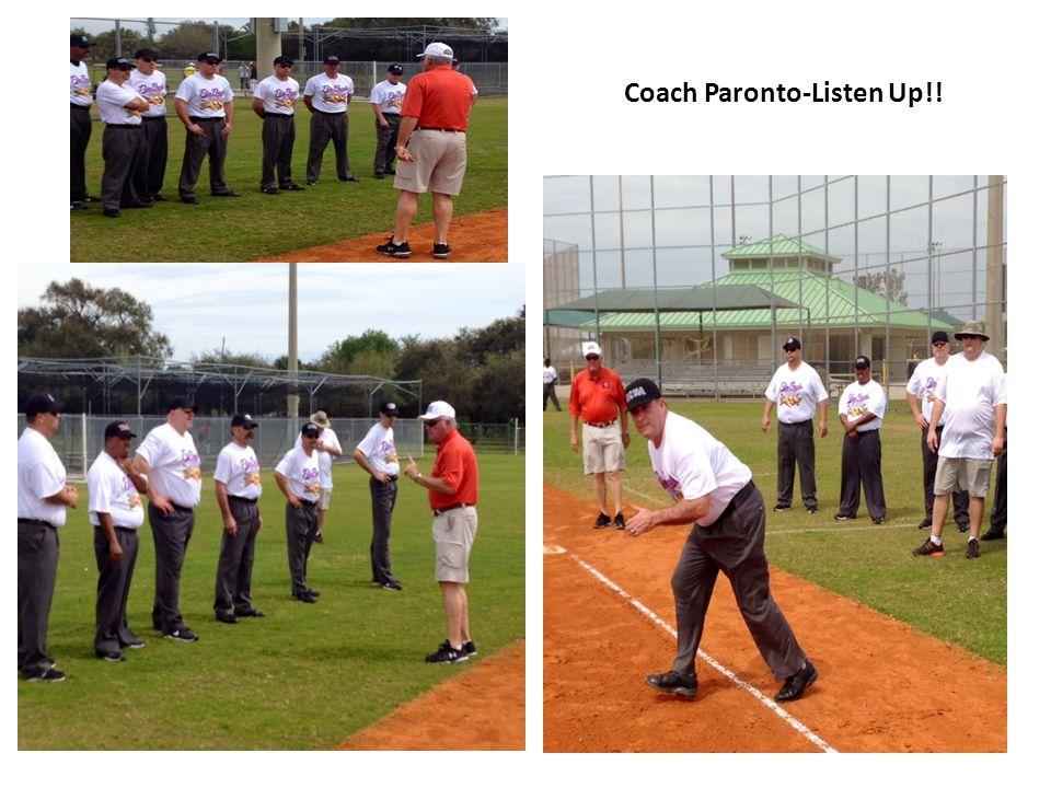 Coach Paronto-Listen Up!!