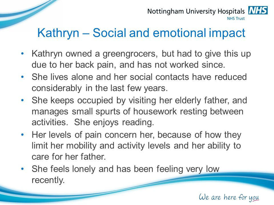 Kathryn – Physical examination Limited lumbar range of movement all directions.