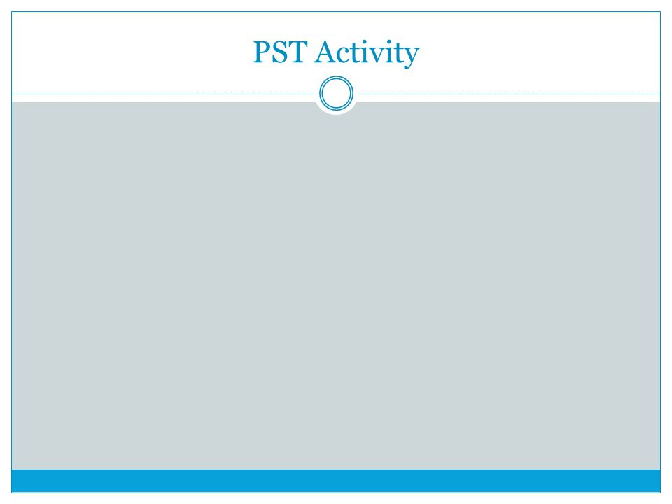 PST Activity