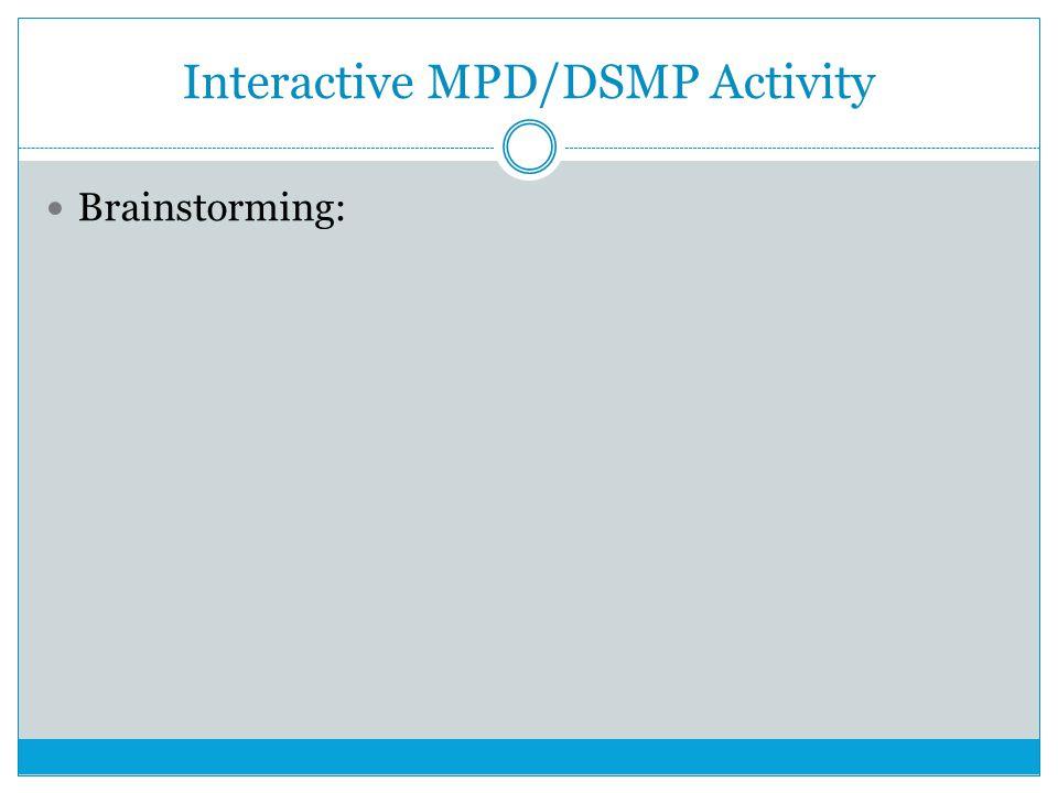 Interactive MPD/DSMP Activity Problem-solving: