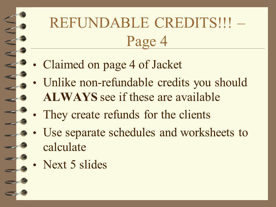 REFUNDABLE CREDITS!!.