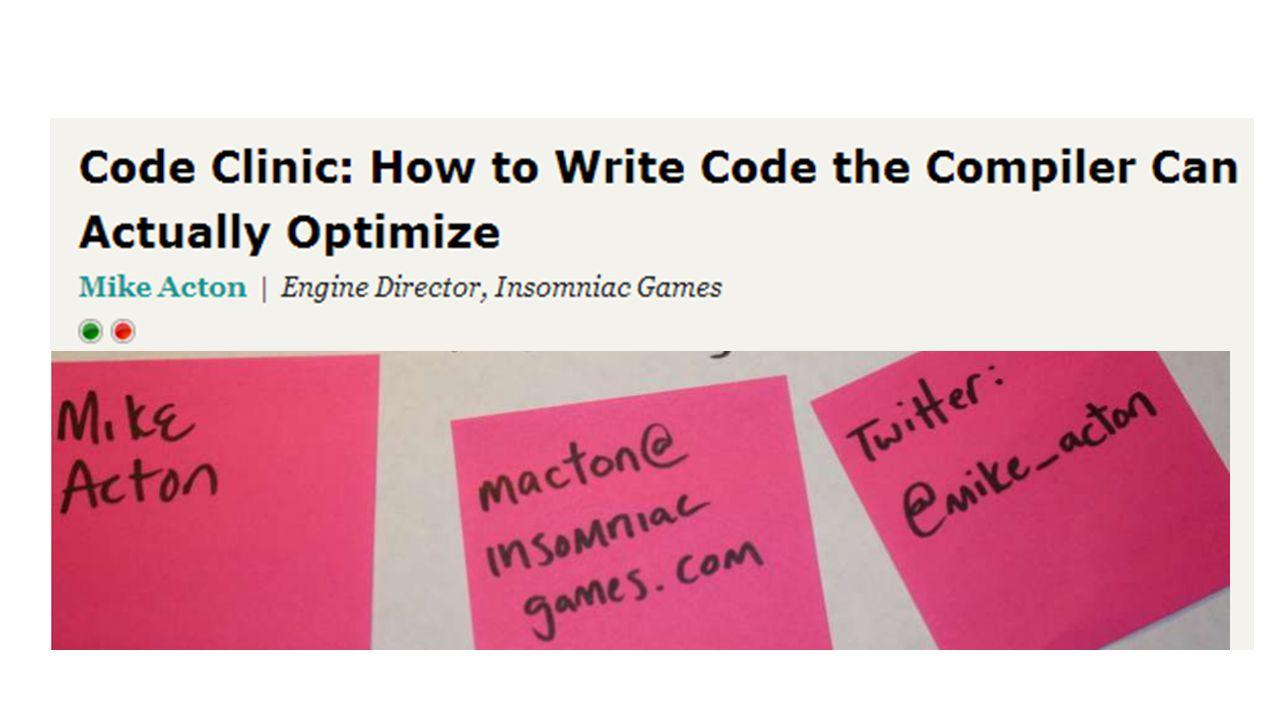 http://deplinenoise.wordpress.com/2013/12/28/optimizable-code/