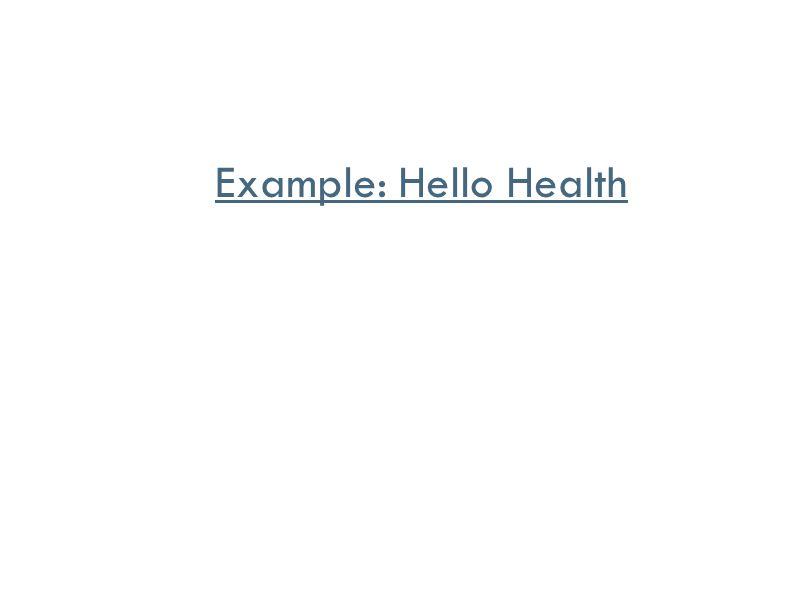 Example: Hello Health