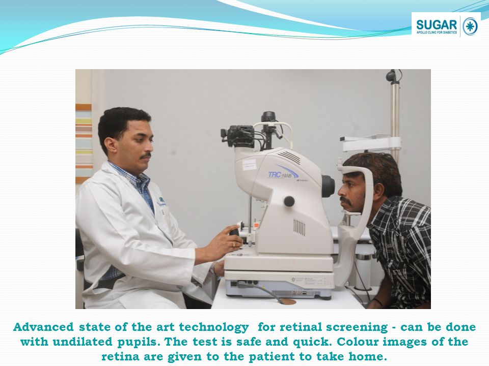 Advanced state of the art technology for retinal screening - can be done with undilated pupils.