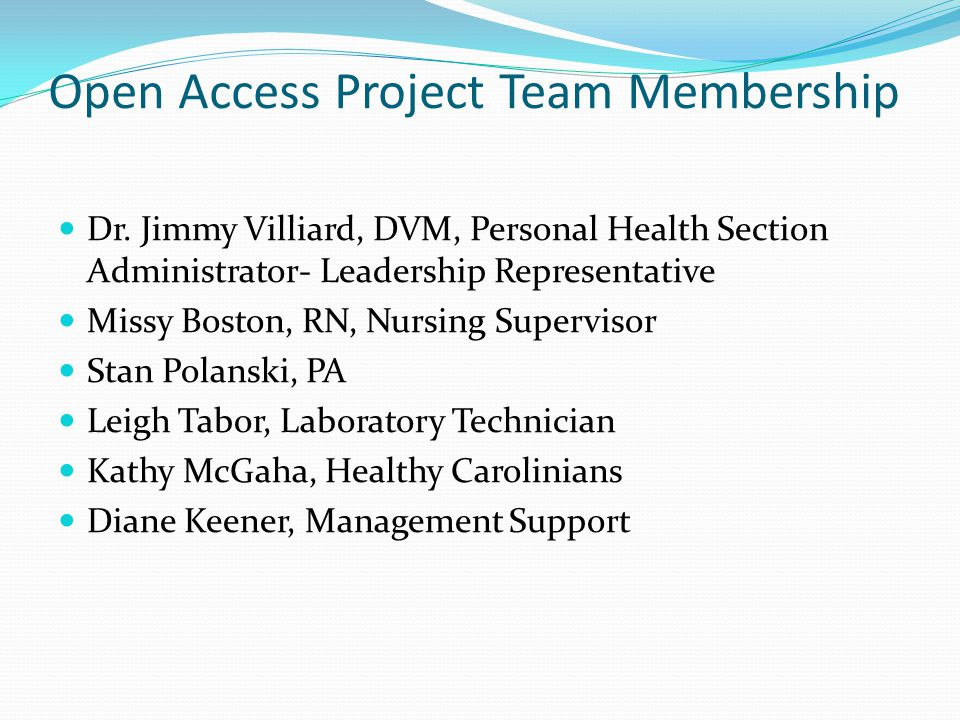 Open Access Project Team Membership Dr.