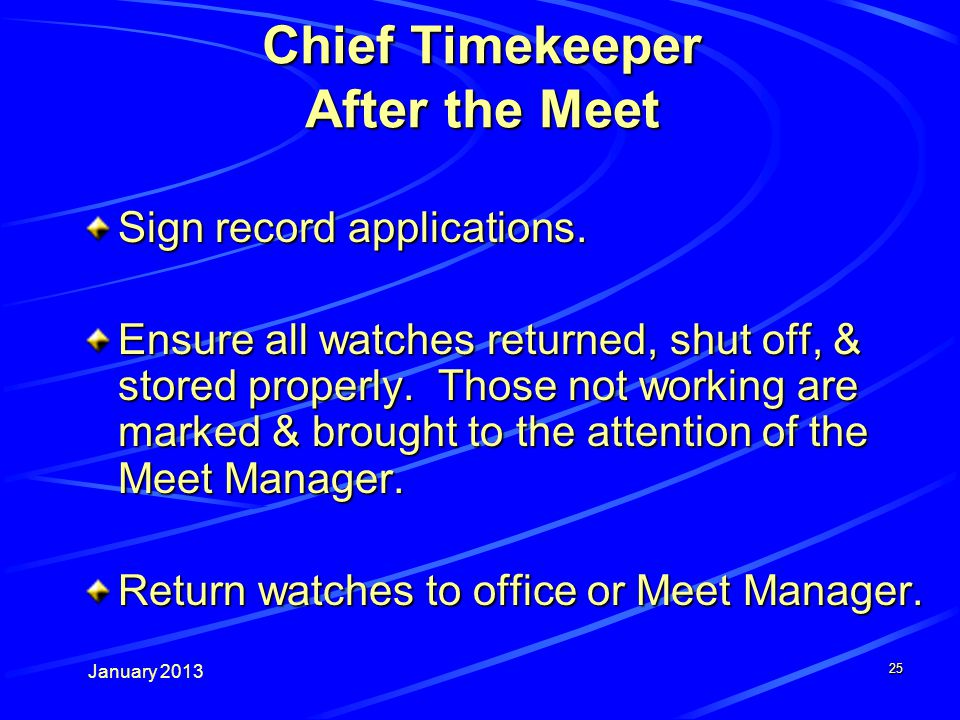 January Chief Timekeeper After the Meet Sign record applications.