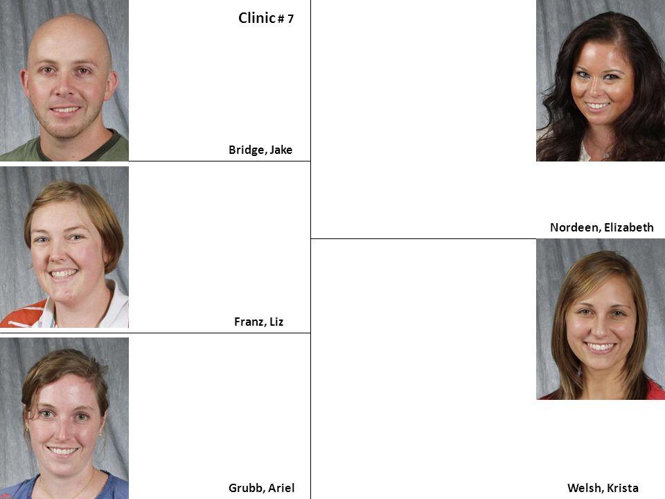 Bridge, Jake Clinic # 7 Franz, Liz Grubb, Ariel Nordeen, Elizabeth Welsh, Krista