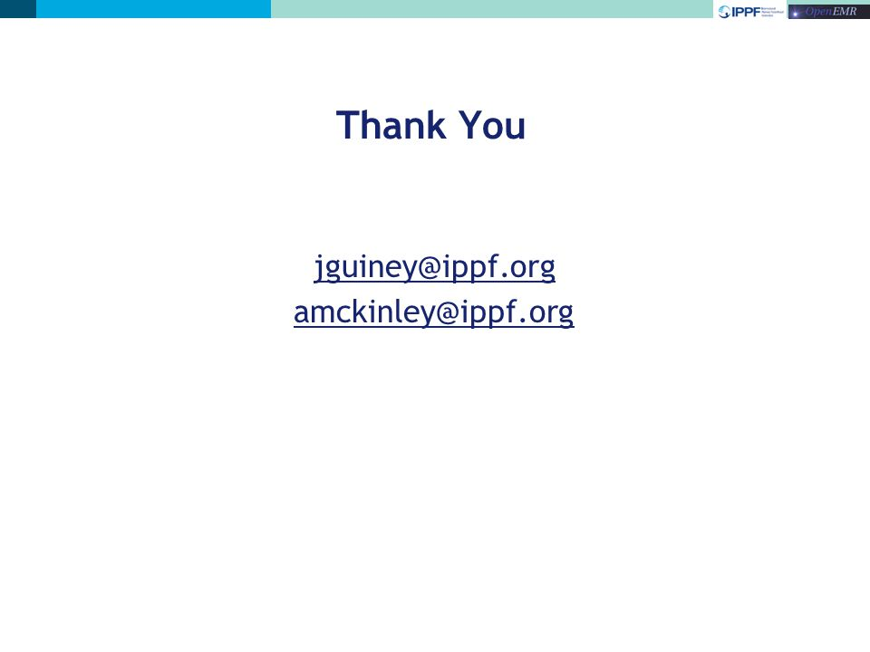 Thank You jguiney@ippf.org amckinley@ippf.org