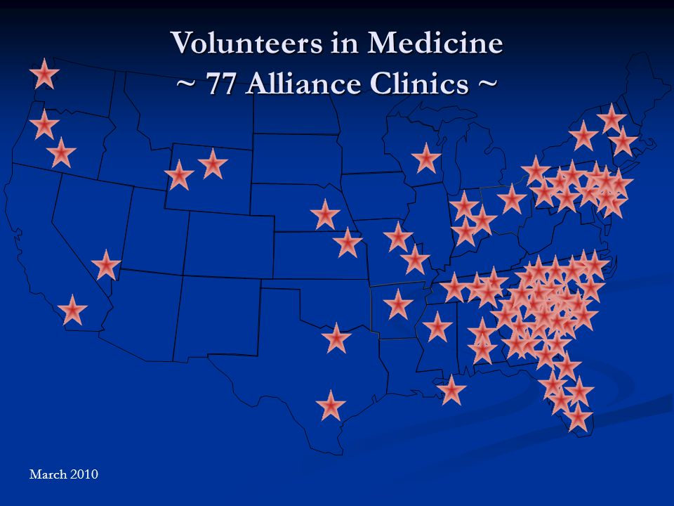 Volunteers in Medicine ~ 77 Alliance Clinics ~ March 2010