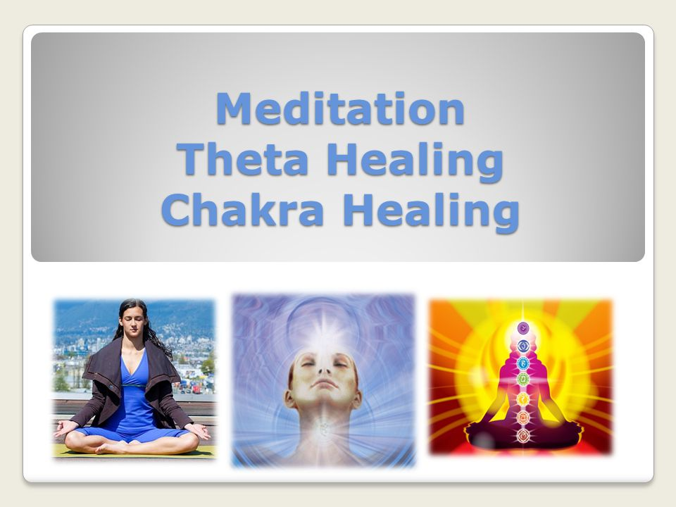 Meditation Theta Healing Chakra Healing