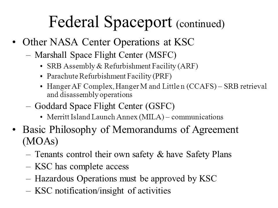 Other NASA Center Operations at KSC –Marshall Space Flight Center (MSFC) SRB Assembly & Refurbishment Facility (ARF) Parachute Refurbishment Facility