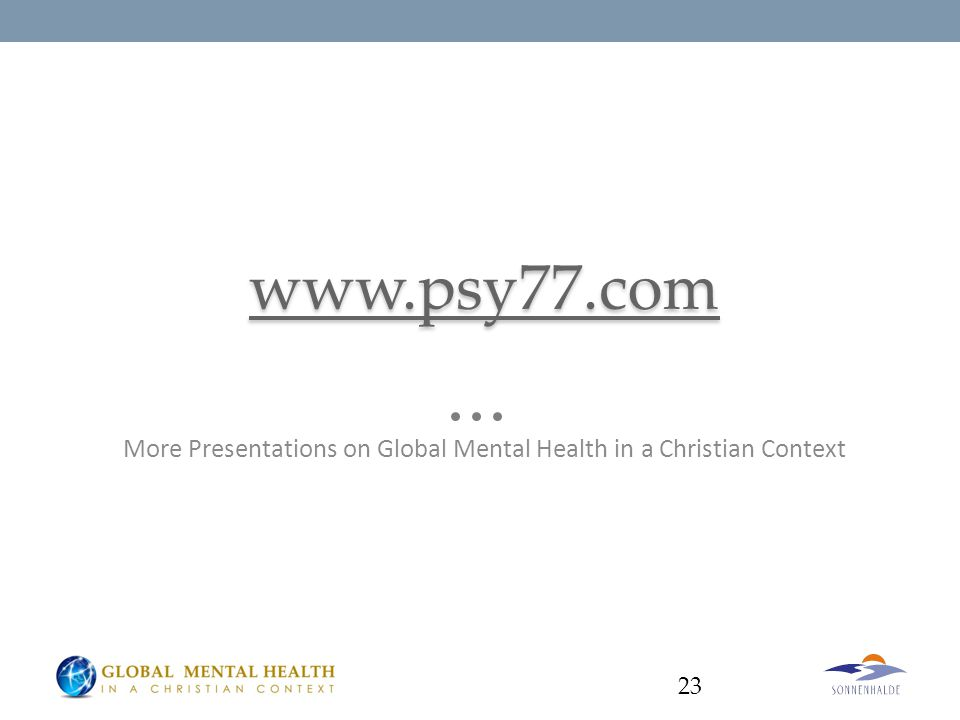 More Presentations on Global Mental Health in a Christian Context 23