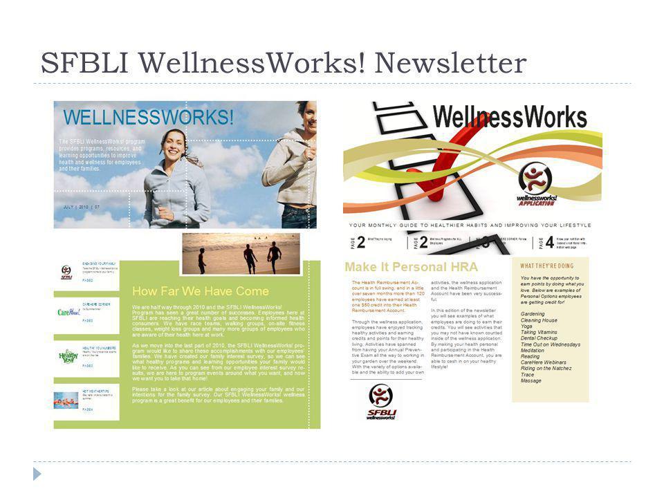 SFBLI WellnessWorks! Newsletter