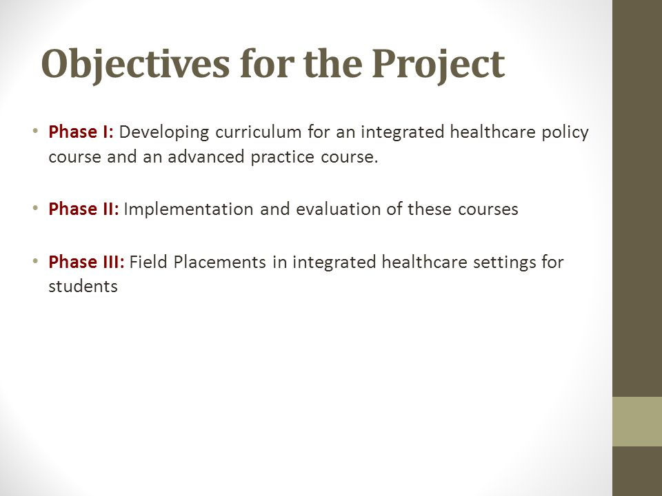 Preferred Skill Sets for Integrated Healthcare Engagement Skills – relationship building, listening Interprofessional Teambuilding Assessment, screening, care management, health promotion, health self- management Knowledge of Behavioral Health and substance abuse, trauma Medical terminology Assertiveness Evaluation – Process improvement