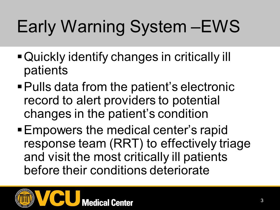 4 Early Warning System Where is the patient.Who is the patient.