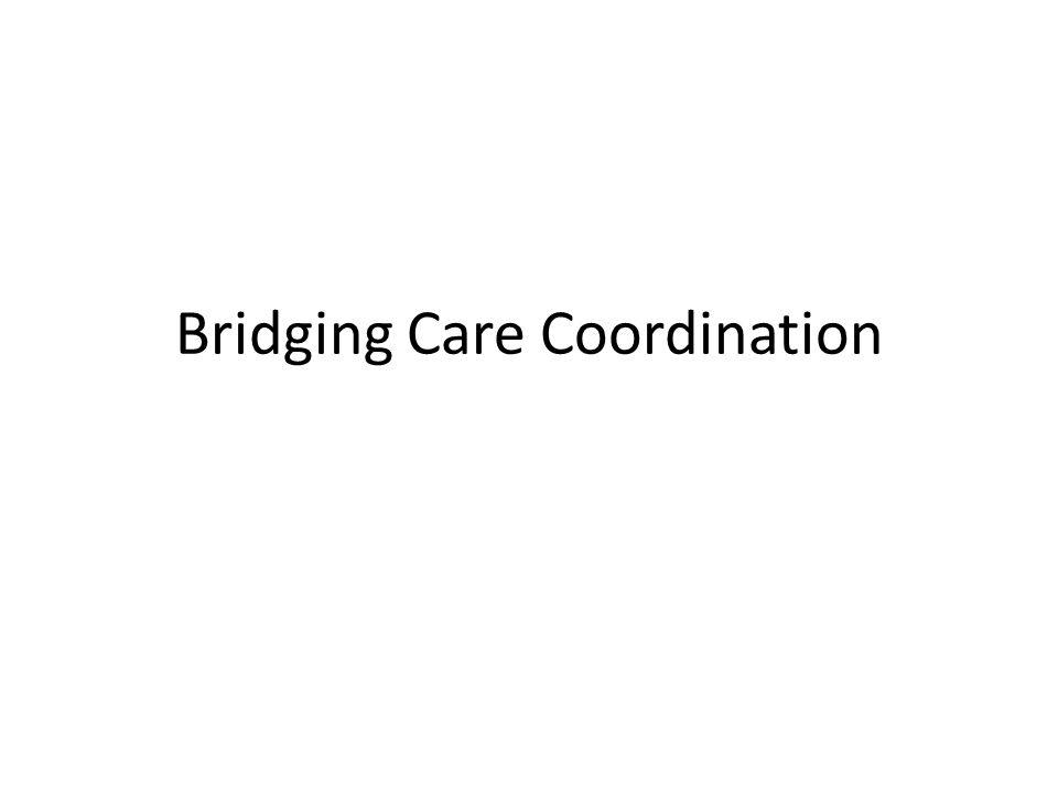 Bridging Care Coordination