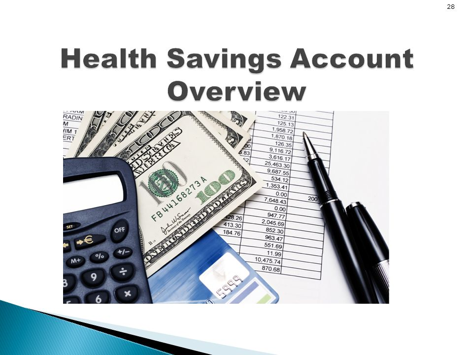 28 Health Savings Account Overview