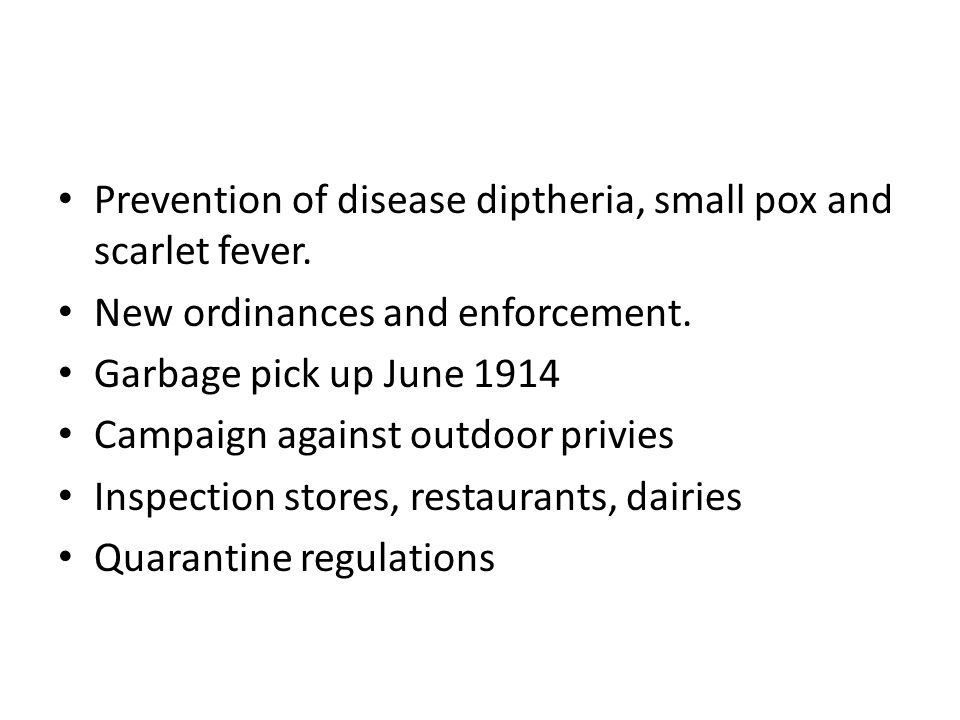 Prevention of disease diptheria, small pox and scarlet fever.