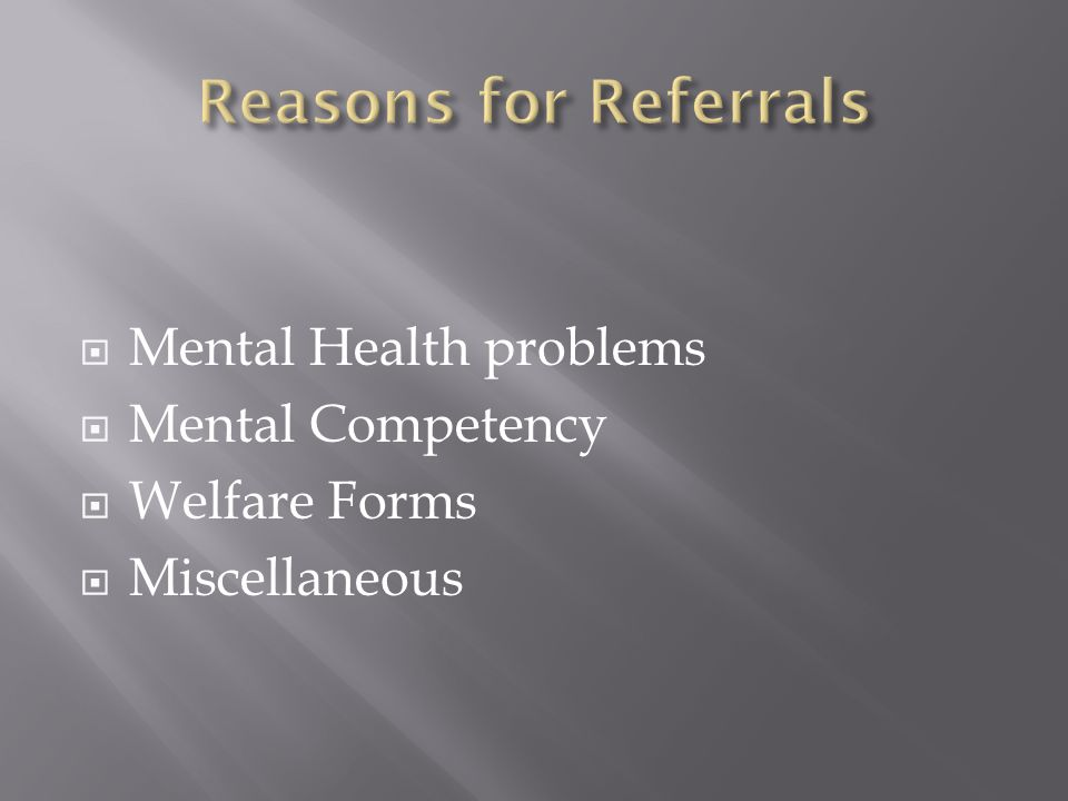 Mental Health problems Mental Competency Welfare Forms Miscellaneous