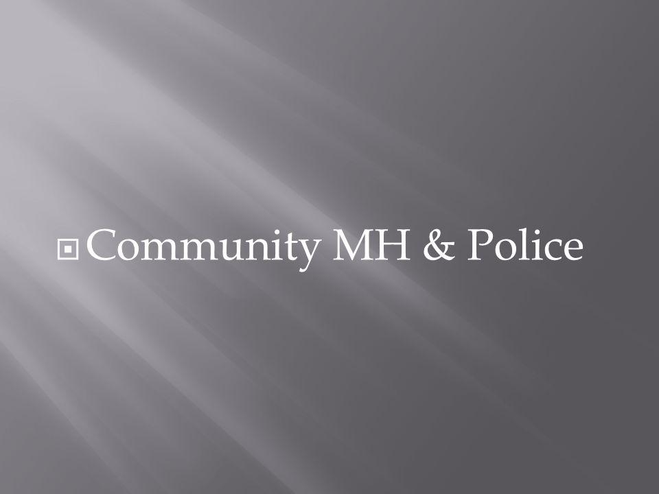 Community MH & Police
